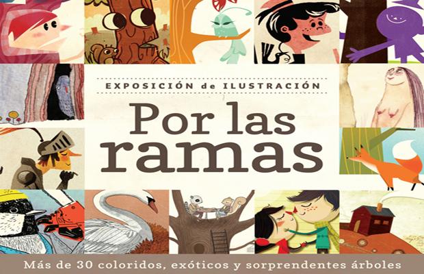 """Exposición: """"¨Por las ramas"""""""